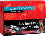 Science Readers: A Closer Look: Las fuerzas y el movimiento (Forces and Motion) Kit (Spanish Version)